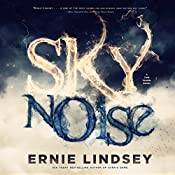 Skynoise: A Time Travel Thriller | [Ernie Lindsey]