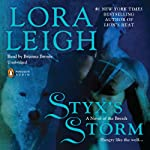 Styx's Storm: A Novel of the Breeds (       UNABRIDGED) by Lora Leigh Narrated by Brianna Bronte