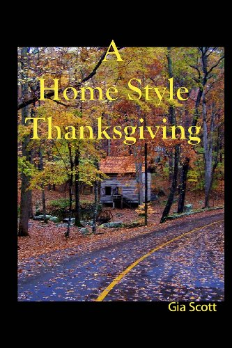 A Home Style Thanksgiving by Gia Scott