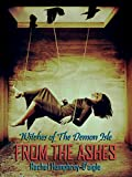 From the Ashes (Witches of The Demon Isle Book 8)