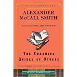 The Charming Quirks of Others: An Isabel Dalhousie Novelby Alexander McCall Smith