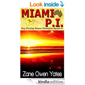MIAMI P.I. (Roy Findley Miami Detective Series #1)