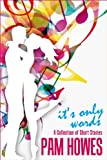 img - for IT'S ONLY WORDS (COFFEE BREAK SHORT STORIES Book 1) book / textbook / text book