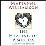 The Healing of America   Marianne Williamson