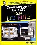echange, troc Ellen Finkelstein, Janine Warner, Gurdy Leete - Dreamweaver et Flash CS4 pour les nuls