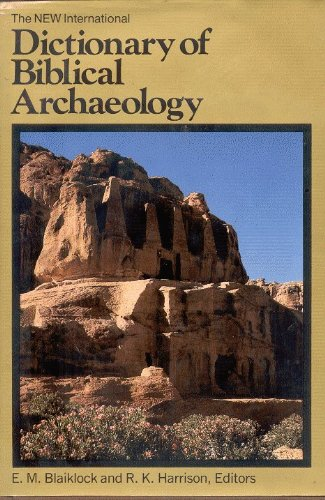 New International Dictionary of Biblical Archaeology