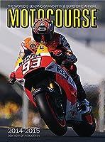 Motocourse Annual 2014: The World's Leading Grand Prix & Superbike Annual