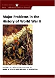 img - for Major Problems in the History of World War II: Documents and Essays (Major Problems in American History Series) by Stoler Mark A. Gustafson Melanie S. (2002-10-28) Paperback book / textbook / text book