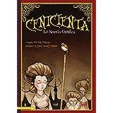 Cenicienta: La Novela Grafica (Graphic Spin en Español) (Spanish Edition)