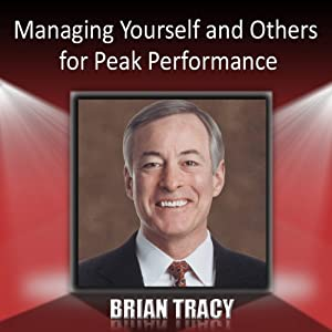 Managing Yourself and Others for Peak Performance Speech