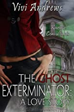 The Ghost Exterminator: A Love Story