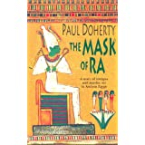 The Mask of Ra (Amerotke 1)by Paul Doherty