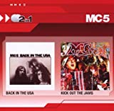 Mc5 Back In The USA/Kick Out The Jams
