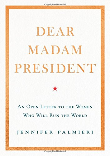 Buy Dear Madam President Now!