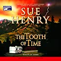 The Tooth of Time Audiobook by Sue Henry Narrated by Lee Adams