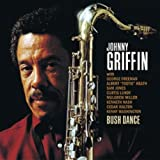 Bush Dance ~ Johnny Griffin