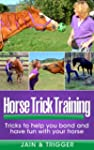 Horse Trick Training: Tricks to help...