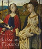 From Flanders to Florence: The Impact of Netherlandish Painting, 1400-1500 (0300102445) by Paula Nuttall