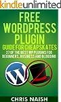 Free WordPress Plugin Guide For Cheap...