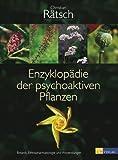 Enzyklopädie der psychoaktiven Pflanzen (3038003522) by Christian Rätsch