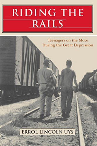 Book: Riding the Rails - Teenagers on the Move During the Great Depression by Errol Lincoln Uys