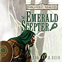 The Emerald Scepter: Forgotten Realms: The Scions of Arrabar, Book 3 (       UNABRIDGED) by Thomas M. Reid Narrated by Erin Jones