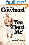 You Herd Me!: I'll Say It If Nobody E...