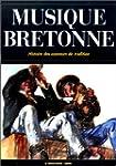 La musique bretonne : histoire des so...