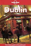 Lonely Planet Dublin (3rd ed) (0864426100) by Smallman, Tom