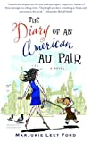 The Diary of an American Au Pair (1400032644) by Ford, Marjorie Leet