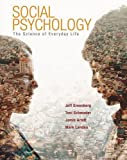 img - for Social Psychology: The Science of Everyday Life book / textbook / text book