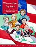 img - for Women of the Bay State: 25 Massachusetts Women You Should Know (America's Notable Women) book / textbook / text book