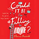 Could It Be I'm Falling in Love Audiobook by Eleanor Prescott Narrated by Emma Gregory