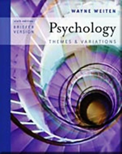 Psychology : Themes and Variations (Briefer Edition) Text Only