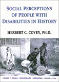 img - for Social Perceptions of People With Disabilities in History book / textbook / text book