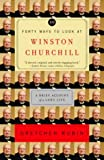 img - for Forty Ways to Look at Winston Churchill: A Brief Account of a Long Life book / textbook / text book