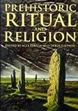 Prehistoric Ritual & Religion