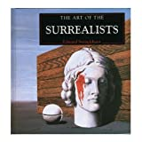 The Art of the Surrealistsby Edward Swinglehurst