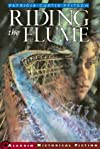 Riding the Flume (Aladdin Historical Fiction)