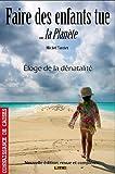 echange, troc Michel Tarrier - Faire des enfants tue... La planète
