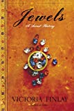 Jewels: A Secret History (0345466942) by Victoria Finlay