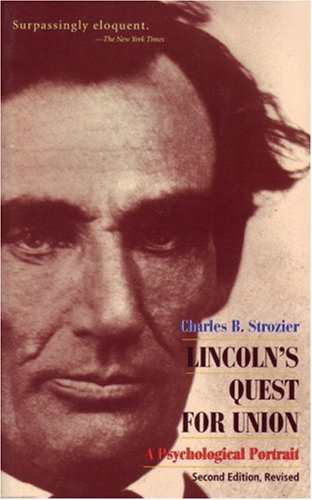 Lincoln's Quest for Union, Charles Strozier, Charles B. Strozier