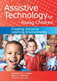 img - for Assistive Technology for Young Children: Creating Inclusive Learning Environments book / textbook / text book