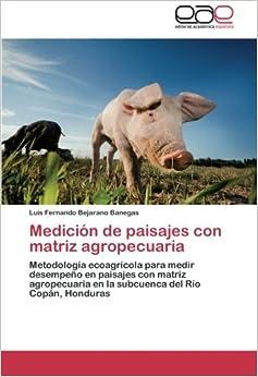 Medición de paisajes con matriz agropecuaria: Metodología