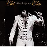 Elvis That's the Way It Is by Elvis Presley