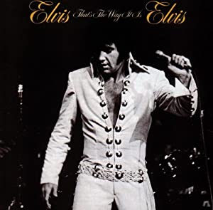 ELVIS PRESLEY - Elvis That's the Way It Is - Amazon.com Music