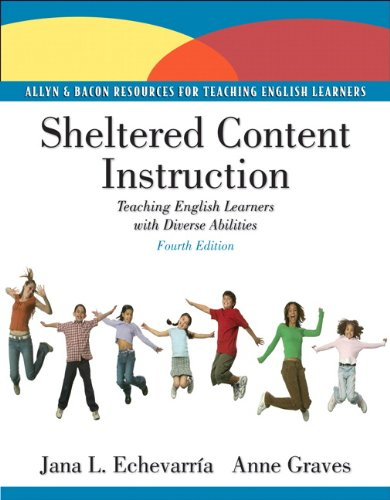 Sheltered Content Instruction: Teaching English Language...