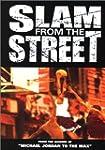 Slam 4 the Street - Vol.1 : The Original