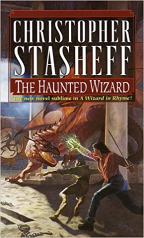 Wizard in Rhyme 06 - The Haunted Wizard - Christopher Stasheff