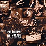 Songtexte von The Billy Nayer Show - The American Astronaut